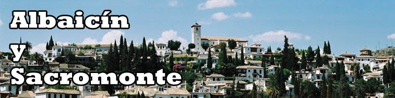 Albaizin y Sacromonte