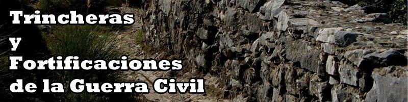 Trincheras y Fortificaciones